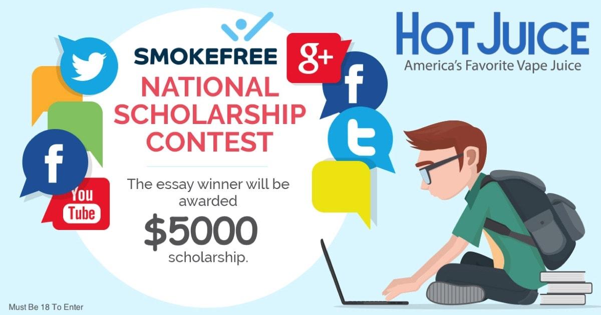 Hot Juice —Smoke Free Merit $5,000 Scholarship Award