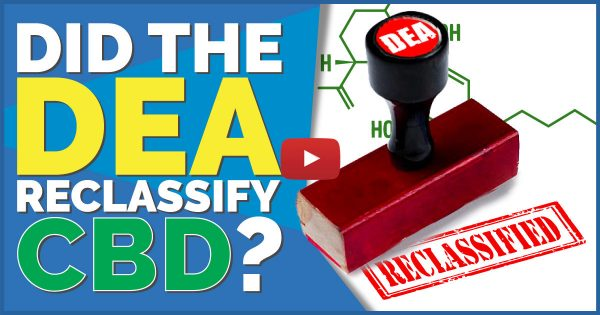 Image For Did The DEA Reclassify CBD? — Or Is Big Pharma Granted Special Privileges? Blog Post
