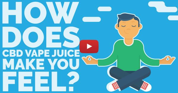 Image For CBD Vape Juice Effects — What Does It Feel Like? Blog Post