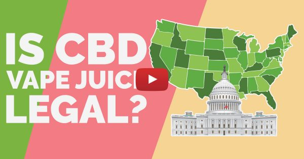 Image For Is CBD Vape Juice Legal? — Know your Rights Blog Post