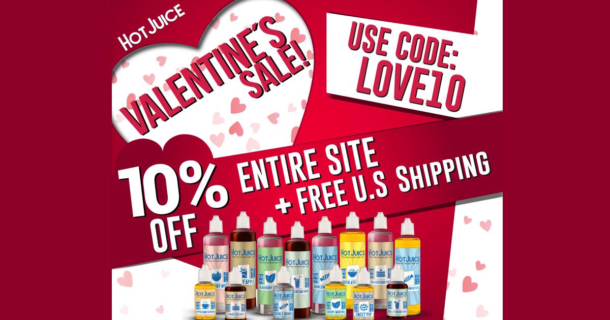 Hot Juice Valentines Sale! 10% OFF All Vape Juice and CBD!